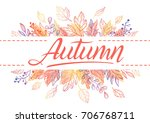 autumn card.hand drawn... | Shutterstock .eps vector #706768711