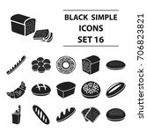 bread set icons in black style. ... | Shutterstock .eps vector #706823821