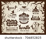 happy halloween vector vintage... | Shutterstock .eps vector #706852825