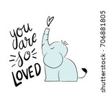 you are so loved kid poster | Shutterstock .eps vector #706881805