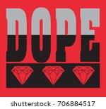 dope | Shutterstock .eps vector #706884517