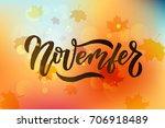 november lettering typography.... | Shutterstock .eps vector #706918489