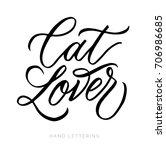 cat lover. fun hand drawn... | Shutterstock .eps vector #706986685