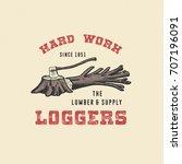 badge logger. handmade axe ... | Shutterstock .eps vector #707196091