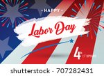happy labor day holiday banner... | Shutterstock .eps vector #707282431