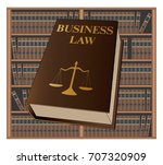 business law is an illustration ... | Shutterstock . vector #707320909