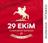 republic day of turkey national ... | Shutterstock .eps vector #707336311