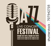vector poster for a jazz... | Shutterstock .eps vector #707542735