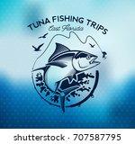 tuna fishing emblem on blur... | Shutterstock .eps vector #707587795
