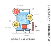 mobile marketing  e commerce ... | Shutterstock .eps vector #707847547