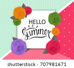 hello summer natural floral... | Shutterstock . vector #707981671