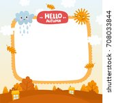 autumn creative frame.... | Shutterstock .eps vector #708033844