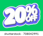 sale tag  20 percent off ... | Shutterstock .eps vector #708042991