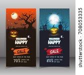 banner halloween sale . set of... | Shutterstock .eps vector #708053335