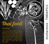 thai delicious and famous food... | Shutterstock .eps vector #708069511