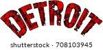 detroit text sign illustration... | Shutterstock .eps vector #708103945