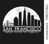 san francisco skyline... | Shutterstock .eps vector #708157861