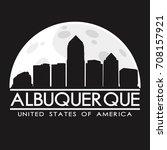 albuquerque skyline silhouette... | Shutterstock .eps vector #708157921