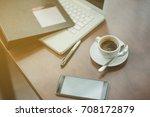 closeup shot of laptop with... | Shutterstock . vector #708172879