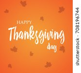 thanksgiving day postcard | Shutterstock .eps vector #708196744