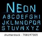 neon light alphabet 3d... | Shutterstock . vector #708197305