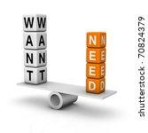 needs and wants balance (3D crossword orange series) - stock photo