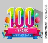 100 years anniversary... | Shutterstock .eps vector #708260011