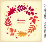 various autumn leaves round... | Shutterstock .eps vector #708263077