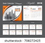 set desk calendar 2018 template ... | Shutterstock .eps vector #708272425