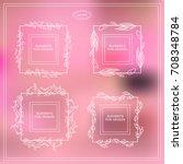 vector set of square frames ... | Shutterstock .eps vector #708348784