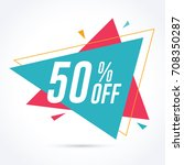 50  off discount and sale... | Shutterstock .eps vector #708350287
