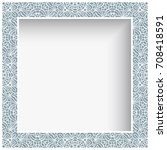 square photo frame with lace...   Shutterstock .eps vector #708418591
