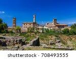 volterra medieval town in... | Shutterstock . vector #708493555