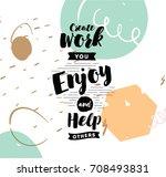 Create Work You Enjoy And Help...
