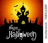 halloween vector card or... | Shutterstock .eps vector #708512389