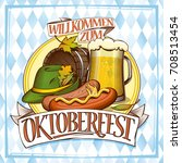 oktoberfest poster design with... | Shutterstock .eps vector #708513454