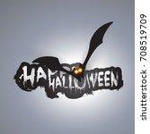 happy halloween card template   ... | Shutterstock .eps vector #708519709