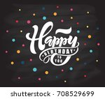 happy birthday to you text as... | Shutterstock .eps vector #708529699