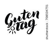 guten tag. word hello  good day ... | Shutterstock .eps vector #708534751