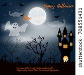 halloween night background with ... | Shutterstock .eps vector #708551431