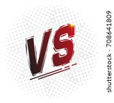 versus screen  vs letters.... | Shutterstock .eps vector #708641809