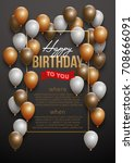 happy birthday vector... | Shutterstock .eps vector #708666091