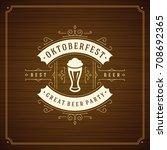 oktoberfest beer festival... | Shutterstock .eps vector #708692365