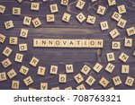 innovation word wood block on... | Shutterstock . vector #708763321