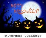 halloween. three night... | Shutterstock .eps vector #708820519