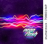 neon lines new retro wave... | Shutterstock .eps vector #708831469