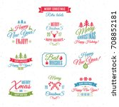 christmas labels elements set... | Shutterstock . vector #708852181