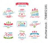 christmas labels elements set... | Shutterstock . vector #708852181
