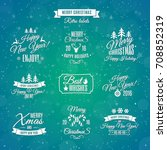 christmas labels element set... | Shutterstock . vector #708852319