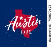 austin texas t shirt design.... | Shutterstock .eps vector #708870625